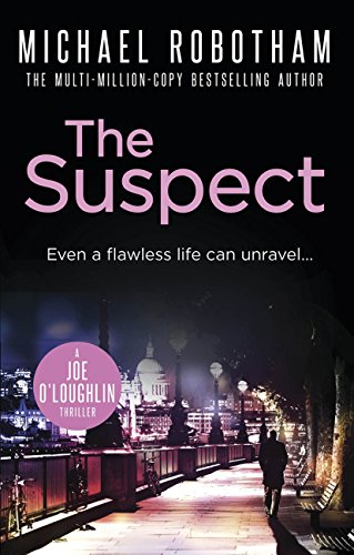 The Suspect (Joe O'loughlin Book 1) (English Edition) par Michael Robotham