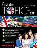 Pass the TOEIC Test - Tout pour réussir le TOEIC