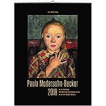 Paula Modersohn-Becker Kalender 2018: Aus den Sammlungen Paula Modersohn-Becker Museum,Bremen und Von der Heydt-Museum, Wuppertal