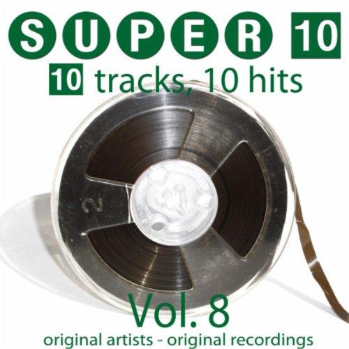 Super 10: Vol. 8 (10 Tracks, 10 Hits)