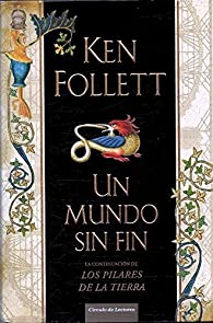 Un mundo sin fin par Ken Follett