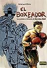 El Boxeador. La verdadera historia de Hertzko Haft par Kleist