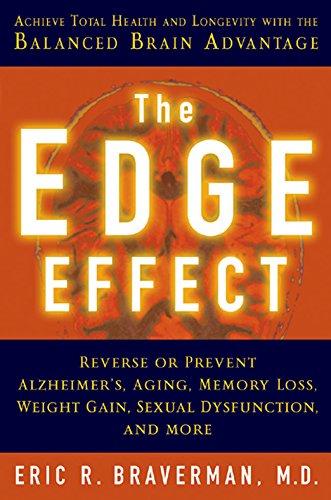 EDGE EFFECT: Achieve Total Health and Longevity with the Balanced Brain Advantage por Eric R. Braverman