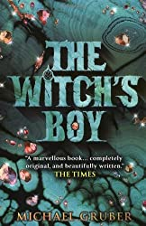The Witch's Boy by MICHAEL GRUBER (2006-08-02)