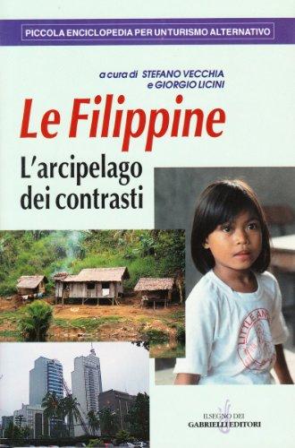 Le Filippine. L'arcipelago dei contrasti