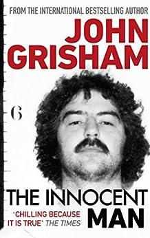The Innocent Man von [Grisham, John]