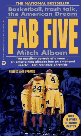 Fab Five: Basketball, Trash Talk, The American Dream by Mitch Albom (1994-11-01) par Mitch Albom