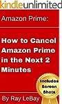 Amazon Prime: How to Cancel Amazon Pr...