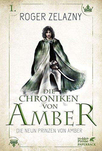 Die neun Prinzen von Amber: Die Chroniken von Amber