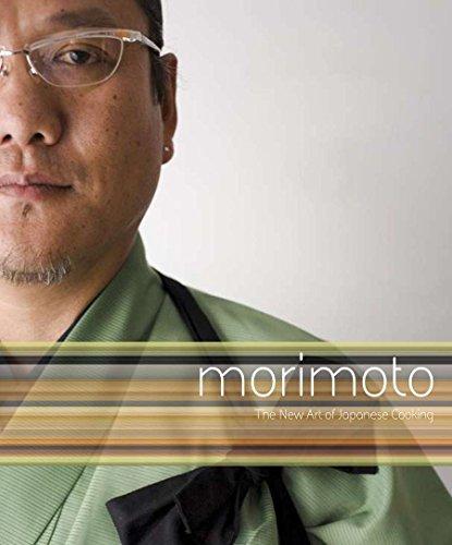 Morimoto: The New Art of Japanese Cooking (Morimoto Iron Chef)