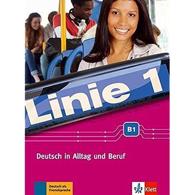 Pdf Linie 1 B1 Deutsch In Alltag Und Beruf Kurs Und ìbungsbuch