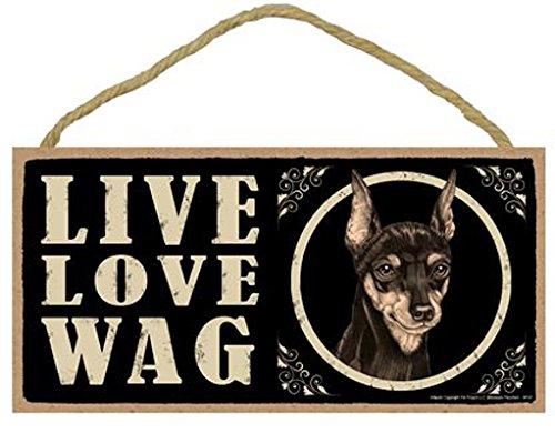 Live Love Wag Miniature Pinscher–25,4x 12,7cm Tür/Wand Hund Schild Min Pin (Pinscher-hunderasse Miniatur)