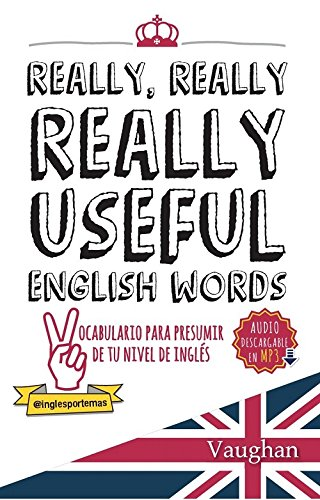 Really, Really, REALLY Useful English Words. por Richard Brown