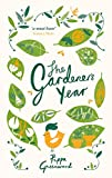 The Gardener's Year: Written by Pippa Greenwood, 2014 Edition, Publisher: Summersdale [Hardcover]