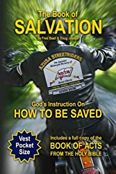 The Book of Salvation: God's Instruction on How to Be Saved