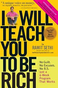 I Will Teach You To Be Rich (English Edition) von [Sethi, Ramit]