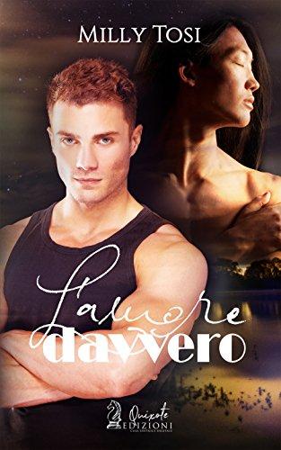 L'AMORE DAVVERO (Italian Edition)
