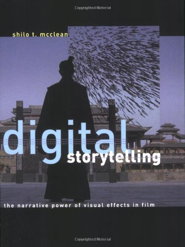 Digital Storytelling: The Narrative Power of Visual Effects in Film: 0