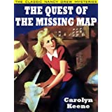 The Quest of the Missing Map: Nancy Drew #19