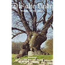 Die alte Linde: Gesammelte Gedichte, Bd 9