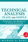 Technical Analysis Plain and Simple: Charting the Markets in Your Language