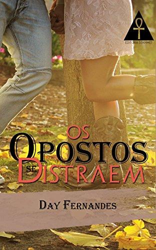 Os opostos se distraem: Conto (Portuguese Edition)