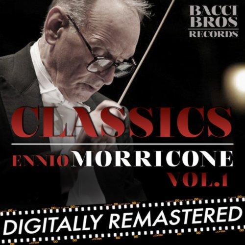 Classics: Ennio Morricone - Vol. 1