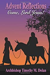 Advent Reflections: Come, Lord Jesus