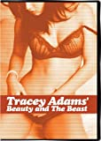 Tracey Adams' Beauty and The Beast