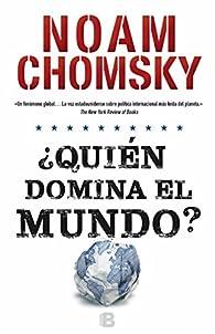 ¿Quién domina el mundo? par  Noam Chomsky