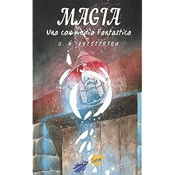 Magia: Una Commedia Fantastica