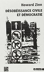 Désobéissance civile et démocratie : Sur la justice et la guerre