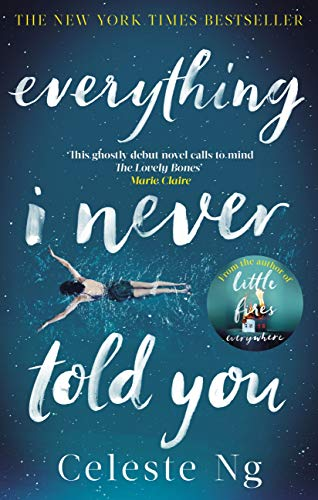 Everything I Never Told You: Amazon.com\'s #1 Book of the Year 2014 (English Edition)