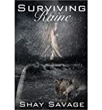 [(Surviving Raine)] [by: Shay Savage]