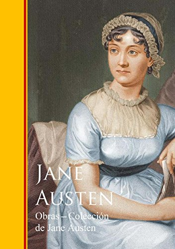 Obras - Colección de Jane Austen: Novelas Completas por Jane Austen