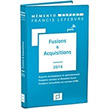 MEMENTO FUSIONS ET ACQUISITIONS 2014