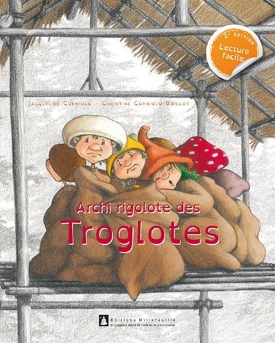 Archi rigolote des Troglotes