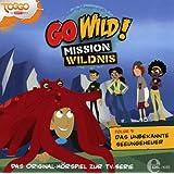 """Go Wild! - Mission Wildnis - """"Das unbekannte Seeungeheuer"""", Das Original-Hörspiel zur TV-Serie, Folge 5"""