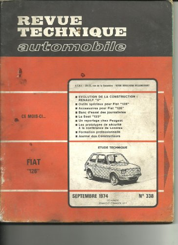 RTA Revue technique automobile 338. Septembre 1974. FIAT 126. par Collectif