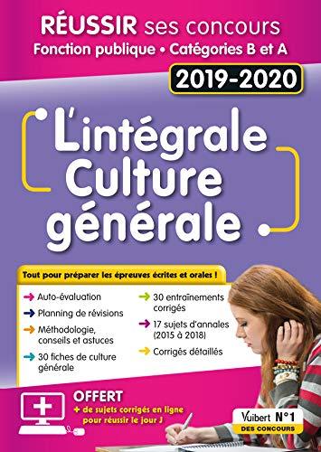 L'intégrale de culture générale : Concours Fonction publique - Catégories A et B - Concours 2019-2020 par Mélanie Hoffert
