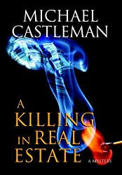 A Killing in Real Estate by Michael Castleman (2010-09-28)