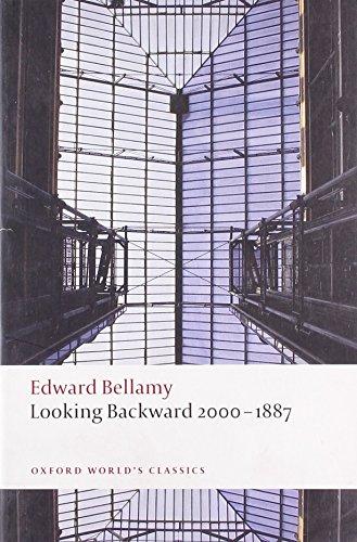 Looking Backward 2000-1887 (Oxford World's Classics) by Edward Bellamy (25-Jun-2009) Paperback