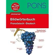 PONS Bildwörterbuch Universal: Französisch - Deutsch