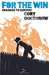 For the Win by Cory Doctorow (2011-01-06)