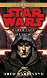 Path of Destruction: A Novel of the Old Republic (Star Wars: Darth Bane (Paperback))