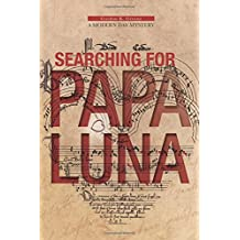 Searching for Papa Luna
