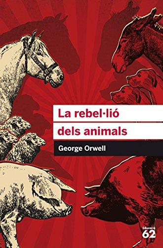 La rebel·lió dels animals (Catalan Edition) por George Orwell