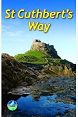 St Cuthbert's Way: From Melrose to Lindisfarne (Rucksack Readers) Paperback