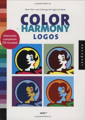 Color Harmony: Logos: More Than 1,000 Colorways for Logos That Work: 2,000 Color Ways for Logos the Work -