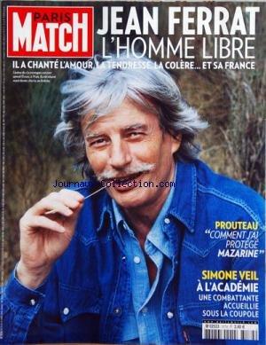PARIS MATCH [No 3174] du 18/03/2010 - JEAN FERRAT L'HOMME LIBRE -PROUTEAU / COMMENT J'AI PROTEGE MAZARINE -SIMONE VEIL A L'ACADEMIE